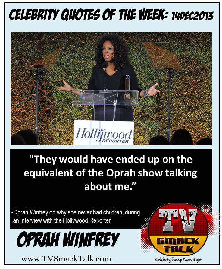 Celebrity Quotes Of The Week: 14DEC2013