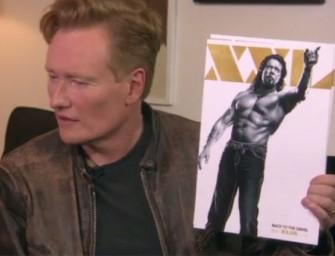 Watch: The Hilarious Conan O'Brien Crashes A 'Magic Mike XXL' Ladies' Night Out