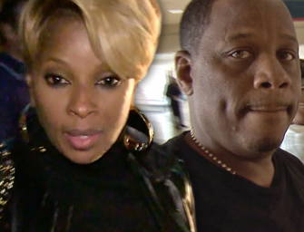 Mary J. Blige's Divorce Is Getting Ugly, Estranged Husband Is Going After All Her Money!
