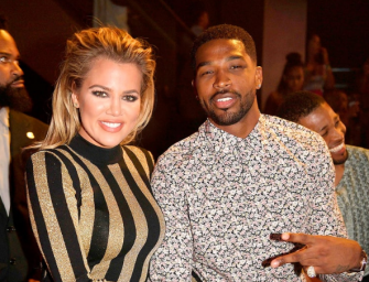 Khloe Kardashian And Tristan Thompson Are NOT Breaking Up, Sources Say Someone Said Those Three Little Words