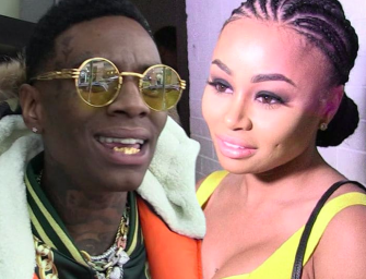 Blac Chyna Finds Herself A New Boo, And His Name Is Soulja Boy…WHAT?